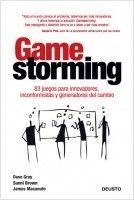 G 1-68/527 - Gamestorming: 83 juegos para innovadores, inconformistas y generadores del cambio [Imagen de http://www.planetadelibros.com/index.php?ant=editorialestipo=buscador-libroboton_buscar=1texto=Gamestorming]