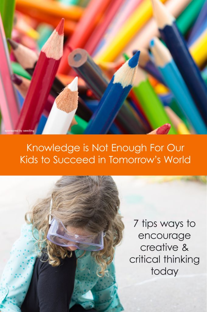 Raising Creative Thinkers: Knowledge Is Not Enough