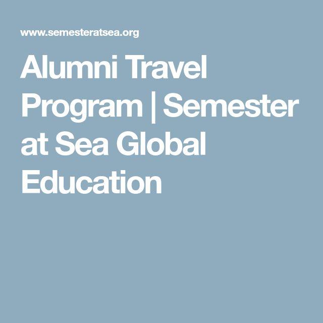 Alumni Travel Program   Semester at Sea Global Education