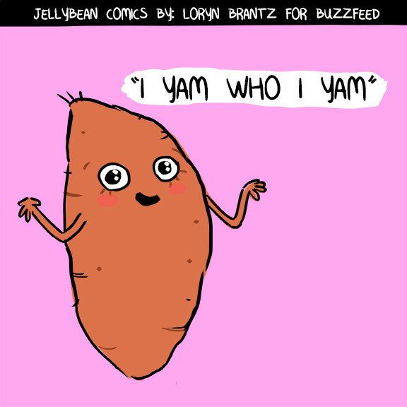 For life to be just a series of food puns.   25 Of Our Deepest Desires