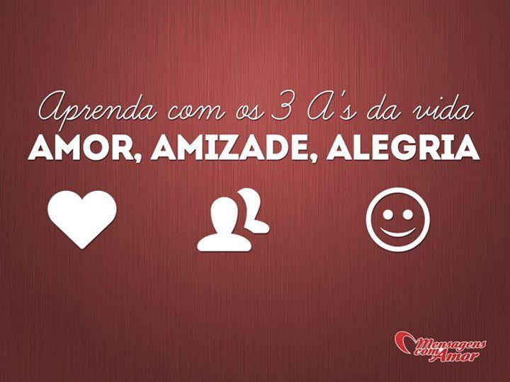 Amor, amizade e alegria! #amor #amizade #alegria