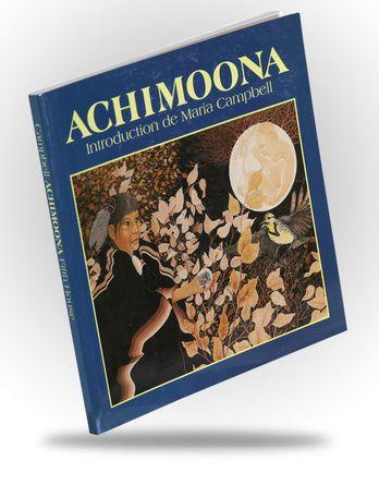 Achimoona: Native Stories by Jordan Wheeler