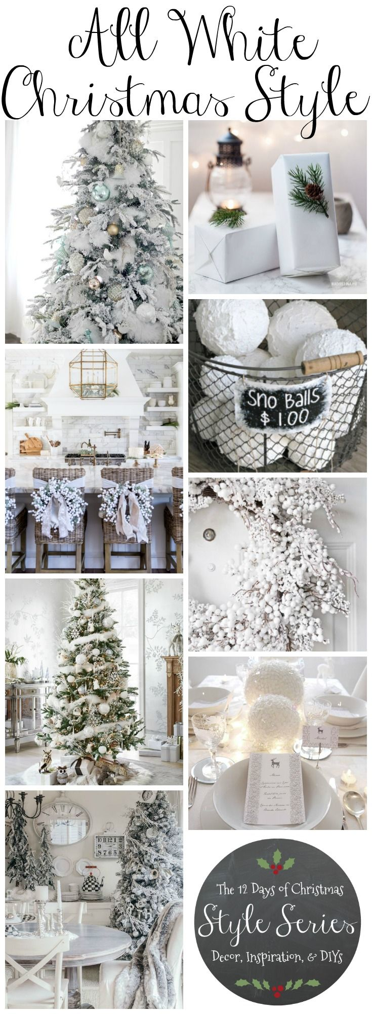 all white christmas style series - Winter Wonderland Christmas Decorating Ideas