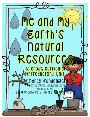 First Grade Wow: A Natural Resources Unit (FREE!) Integrated with writing, math, etc. #mathresourseforteachers