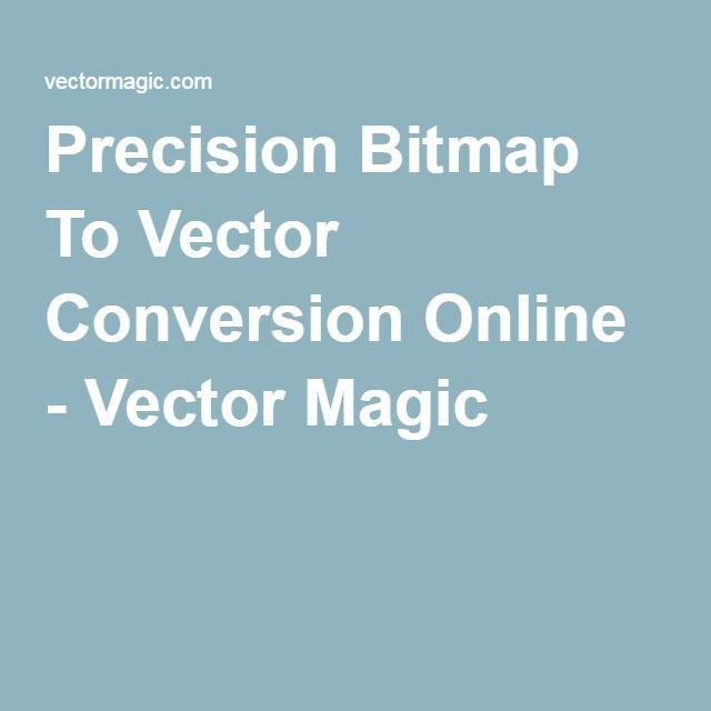 Precision Bitmap To Vector Conversion Online - Vector Magic