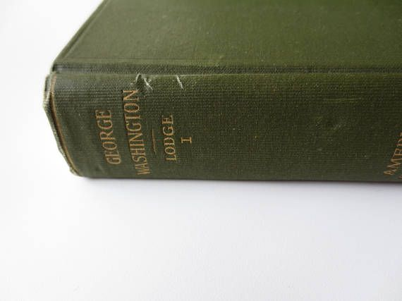 George Washington Volume 1 American Statesmen IV Henry Cabot Lodge Houghton Mifflin 1898 Revolutionary War Portraits Biography Delaware