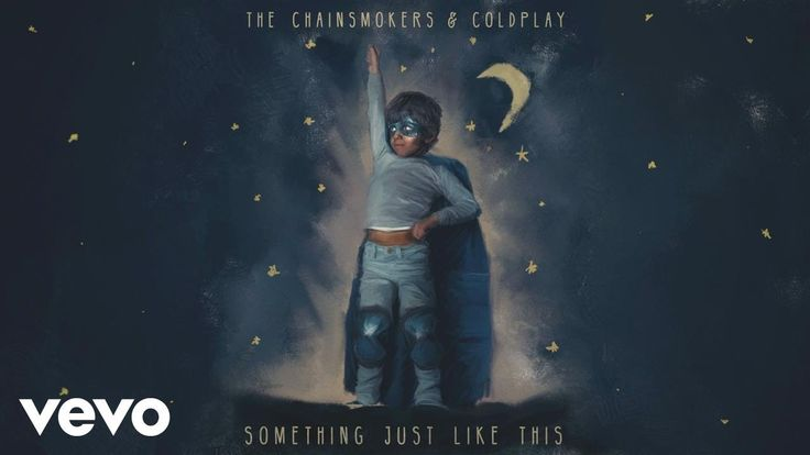 The Chainsmokers & Coldplay - Something Just Like This (Lyric) DJ duo The Chainsmokers hook up with Coldplay for this song.