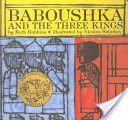 Baboushka and the Three Kings / Juvenile Collection JUV 398.2 Rob