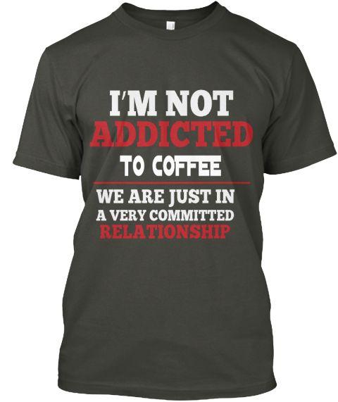 To Coffee Smoke Gray T-Shirt Front