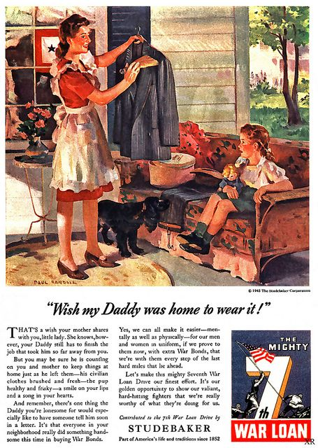 """Wish my Daddy was home to wear it!"" ~ WWII era ad for Studebaker, 1943."