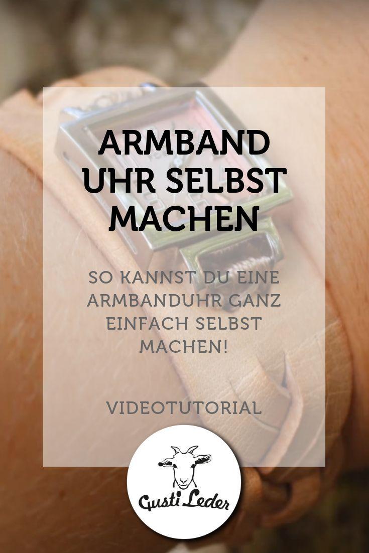 Armbanduhr Selbst Machen Schones Diy Geschenk Selbermachen Armbanduhr Creative Ideen