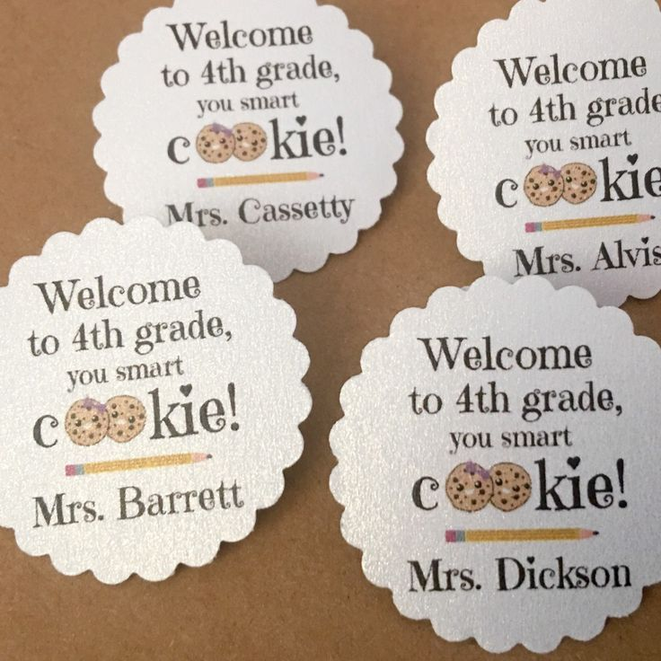"""This 4th grade team will be ready to welcome their """"smart cookies"""" back to school! Attach them to a small bag of your favorite cookies and they make the perfect sweet treat for your new class. Tie with ribbon, or to make it really easy, tape or staple!"""