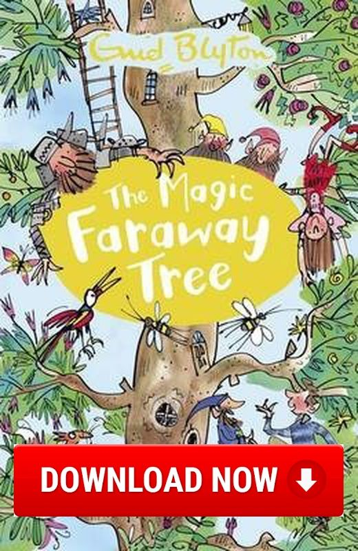 The Magic Faraway Tree Read online (Download) eBook for free (pdf.epub.doc.txt.mobi.fb2.ios.rtf.java.lit.rb.lrf.DjVu)