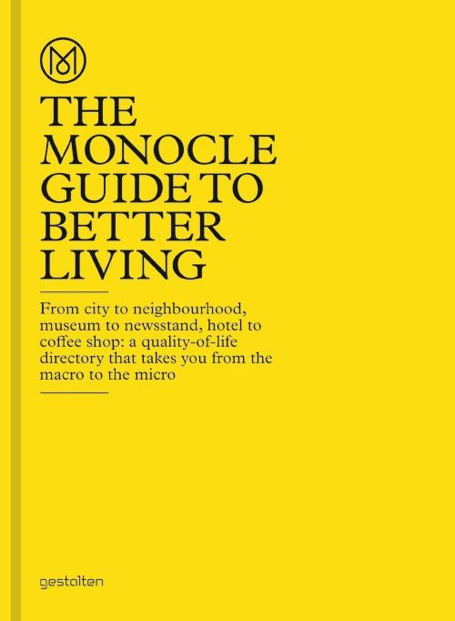 BUCH_ THE MONOCLE GUIDE TO BETTER LIVING Verlag: gestalten