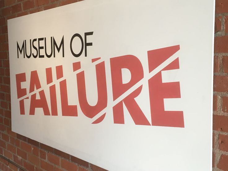 The Museum of Failure sign