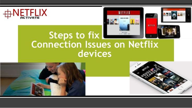 "If you're one of them who are facing Network connection issues like Frequent rebuffering or loading, error messages stating ""Cannot Connect to the Internet,"" or trouble playing a movie or TV show on your mobile or tablet device generally indicate a slow or interrupted Internet connection, then follow these precise steps to resolve the issues."