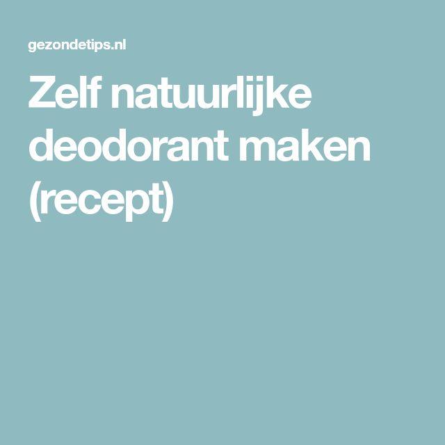 Zelf natuurlijke deodorant maken (recept)