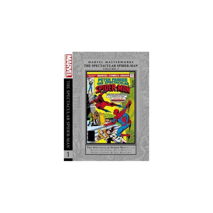 Marvel Masterworks : The Spectacular Spider-Man 1 (Hardcover) (Archie Goodwin & Bill Mantlo & Gerry