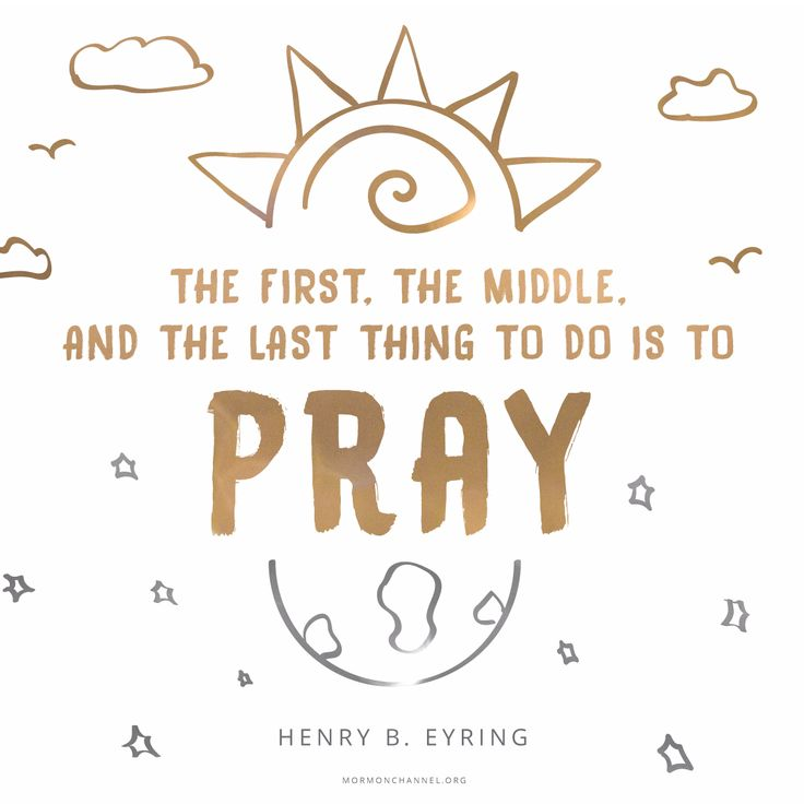 No matter what and no matter when, it's always a good time to pray.