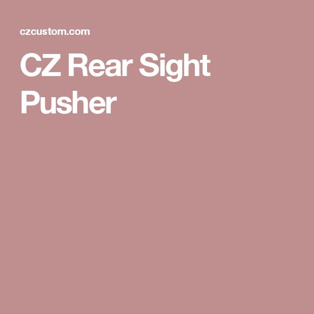 CZ Rear Sight Pusher