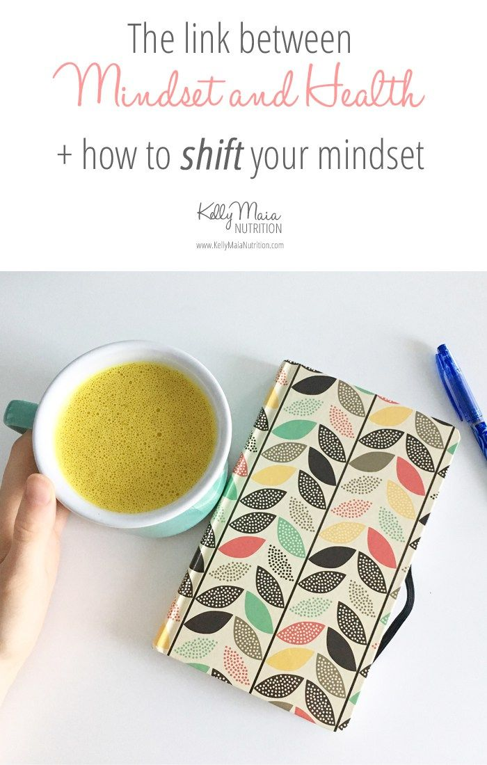 Mind, body and soul is completely connected. The link between Mindset and Health is undeniable and it's important to remember that your thoughts have an impact on your life. Learn how mindset and health is related, and find out how to shift your mindset in this article. Click to learn more | Kelly Maia Nutrition