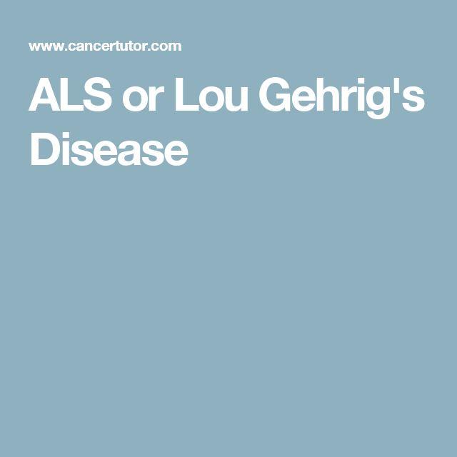 ALS or Lou Gehrig's Disease