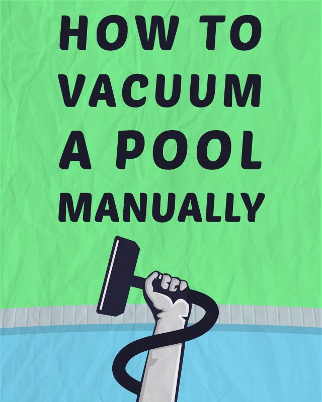How To Vacuum A Pool Manually An The O 39 Jays And Pools
