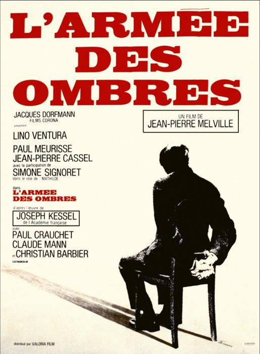 L'armée des ombres / Armia cieni / Army of Shadows (1969) - directed by Jean-Pierre Melville, written by Joseph Kessel (novel) and Jean-Pierre Melville. #Ventura #Signoret #Melville