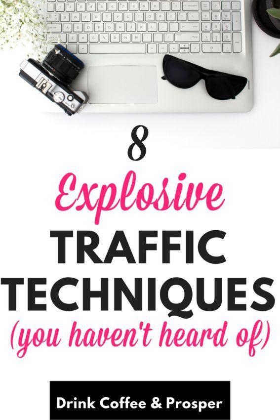 8 Explosive traffic techniques. #blogging #blogtraffic #blogtips