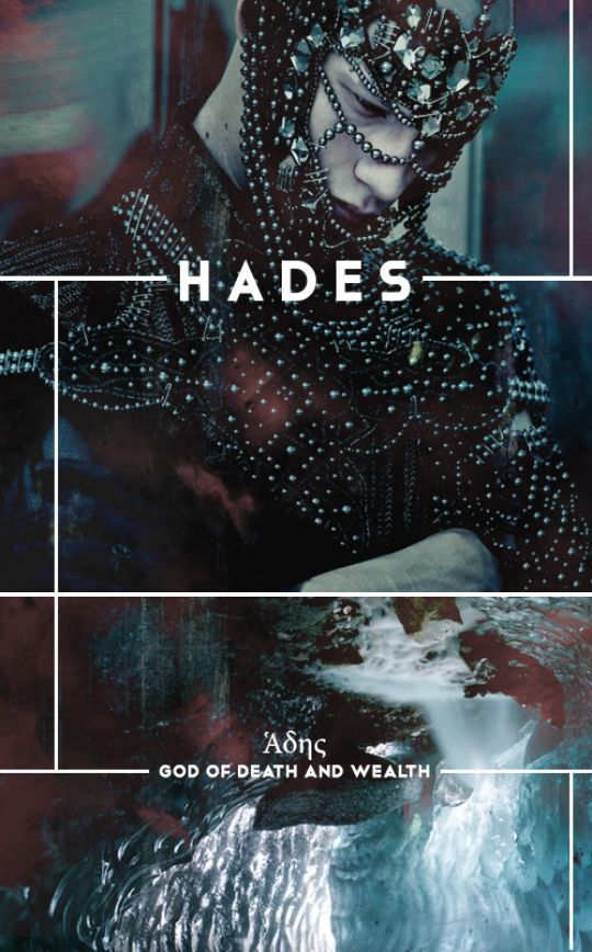 Hades (also known as Haides, Aides, Aidoneus, or Ἁδης) was King of the Underworld and God of death and the dead. He presided over funeral rites and defended the rights of the dead. Hades was also the God of the hidden wealth of the earth presiding over its treasures. From the fertile soil with nourished the seed-grain, to the mined wealth of gold, silver and other metals, he reigned over them all. Upon his birth, Hades was devoured by Kronos along with four of his siblings. Zeus later...: