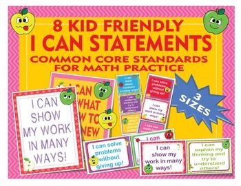 """This is a set of kid-friendly """"I Can"""" statement posters that support the 8 Common Core Standards for Mathematical Practice, as a non-editable PDF. These posters/statement cards are provided in three sizes: full-page, quarter-page, and six-to-a-page."""