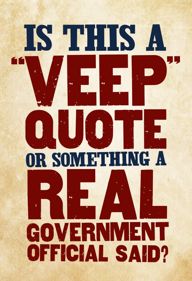 Only a Veep expert can distinguish political fact from political fiction. Catch new episodes of Veep on HBO, Sundays at 10:30 p.m.