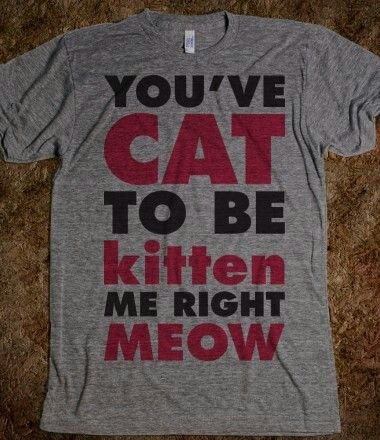I know a few friends that would love this shirt  !!!!!!