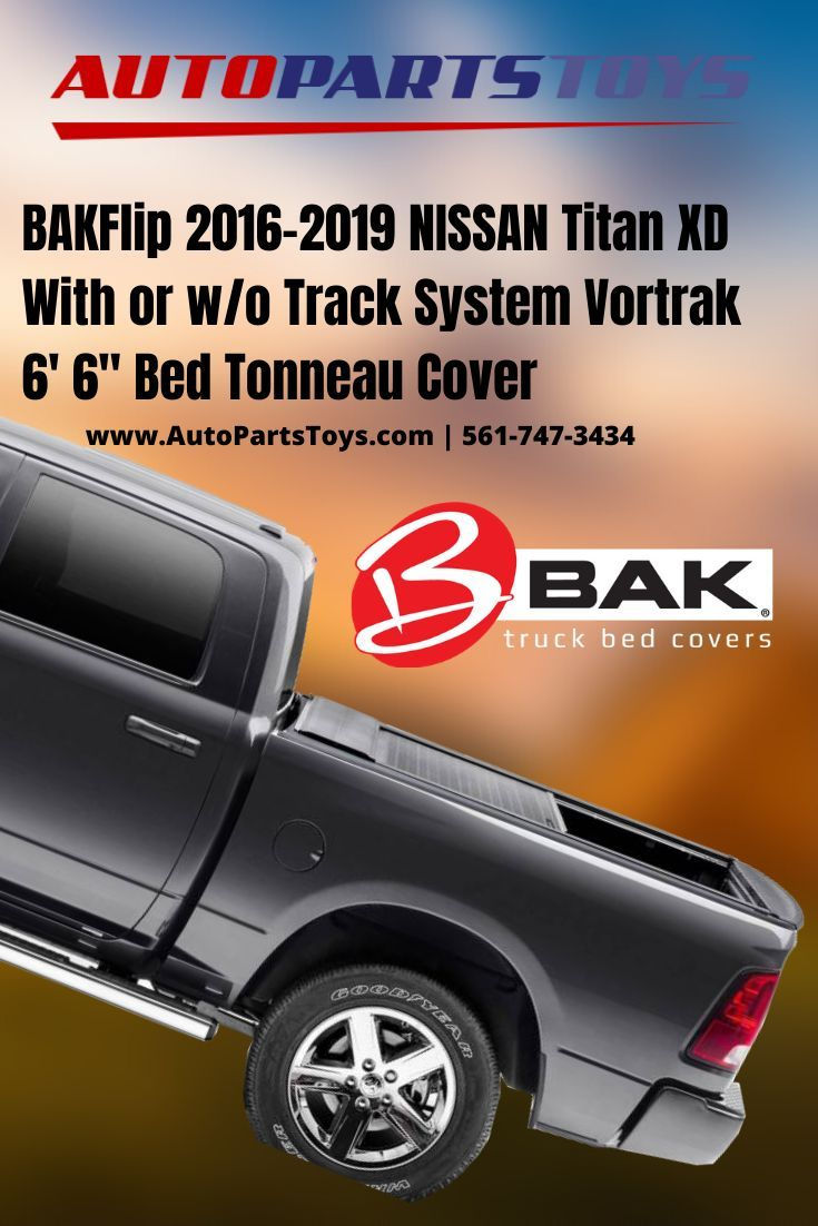 BAKFlip 20162019 NISSAN Titan XD with or w/o Track System