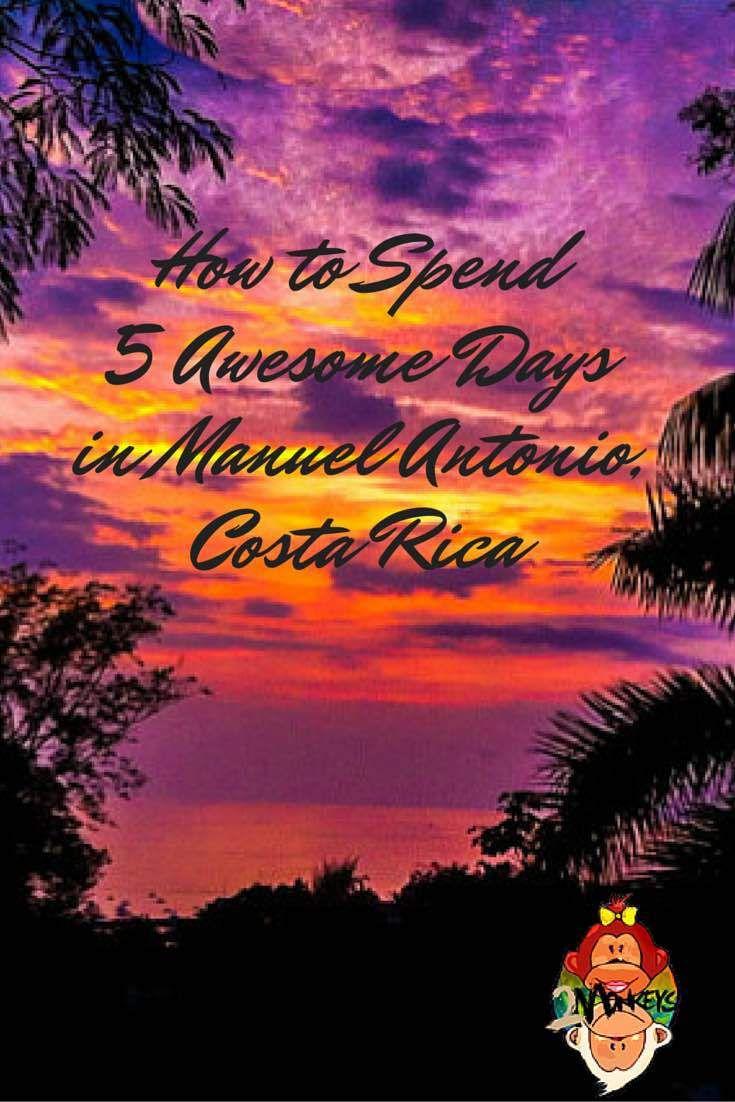 5 Days Itinerary in Manuel Antonio - Costa Rica