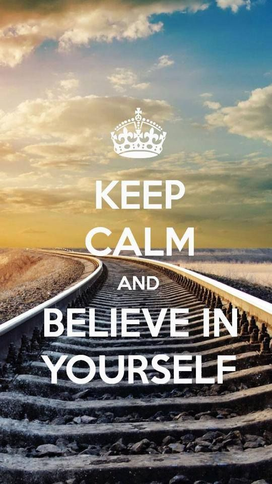 Keep calm and believe in yourself - Reste calme et crois en toi #Quotes #Citations