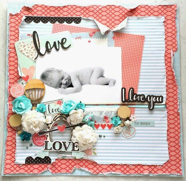 Kaisercraft XO Collection : Love,  love, I love you layout by Amanda Baldwin