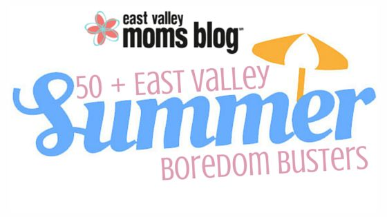 50 + East Valley Summer Boredom Busters | East Valley Moms Blog #eastvalleymomsblog #EVMBsummer #azsummer