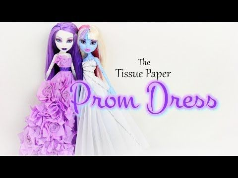 ▶ How to Make a Tissue Paper Prom Dress | plus Monster High Prom 2014 - YouTube