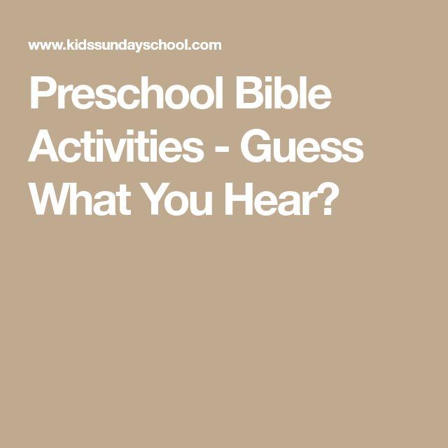 Preschool Bible Activities - Guess What You Hear?