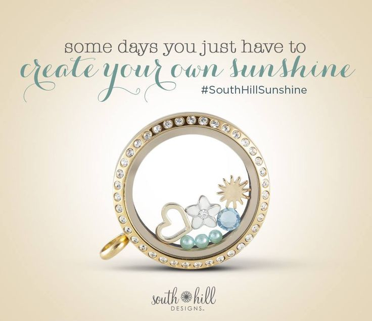 Make your own sunshine. #lockets #sun #directsales #joinmyteam #southhilldesigns www.southhillcharmgirl.com
