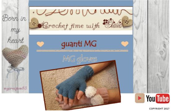 Guanti MG all'uncinetto / Crochet MG gloves - Crochet time with Giulia