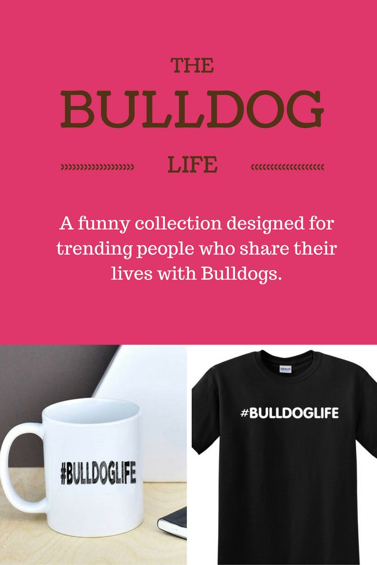 #BULLDOGLIFE design symbolizes the life you're living when you have a Bulldog in it.  With a hashtag for everything, our tees and mug make great gifts for the Bulldog owner who loves hashtags, tweeting and wants to trend! Matching mug at https://www.etsy.com/listing/481475475/hashtag-english-bulldog-mug-bulldoglife?ref=listings_manager_grid