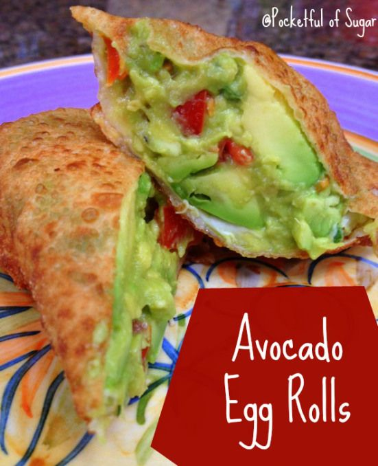 Avocado Egg rolls...super easy to make and you can bake them. with a sriracha ranch dipping sauce