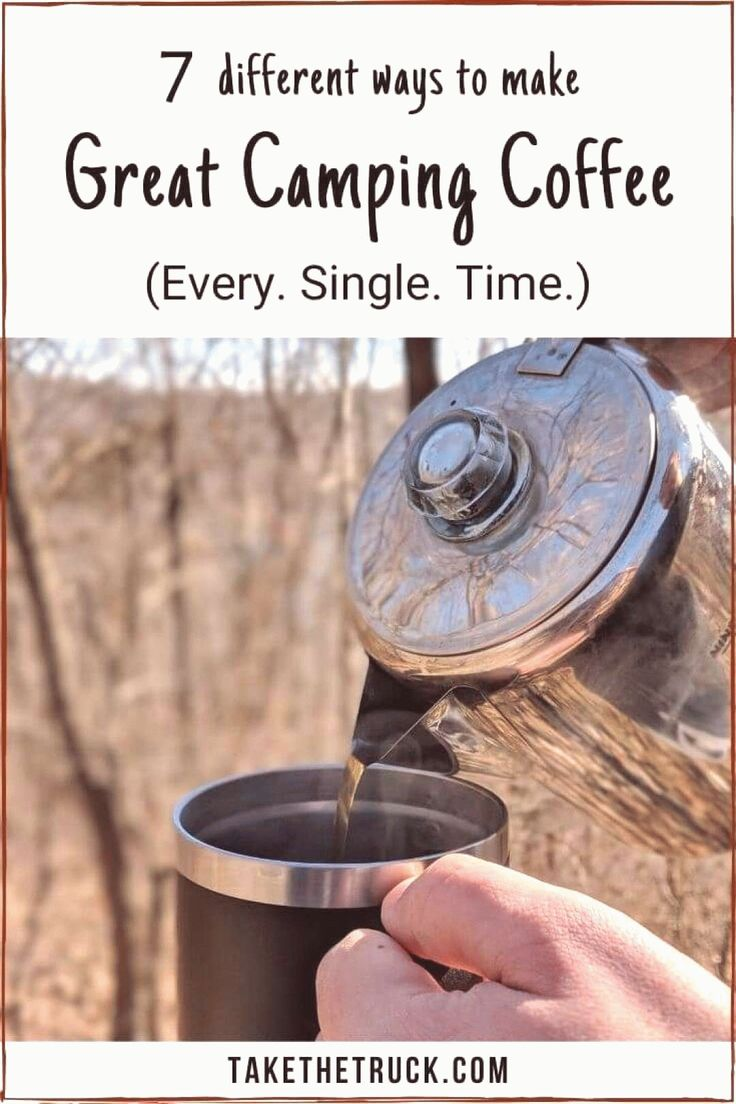 7 Ways To Make Great Camping Coffee Camping coffee Cowboy