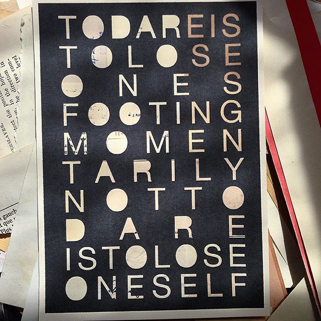 To dare is to lose ones footing momentarily not to dare is to lose oneself #sophieklerk #quote #greetingcards #oldpaper #stationery #black #typography #monday #collage