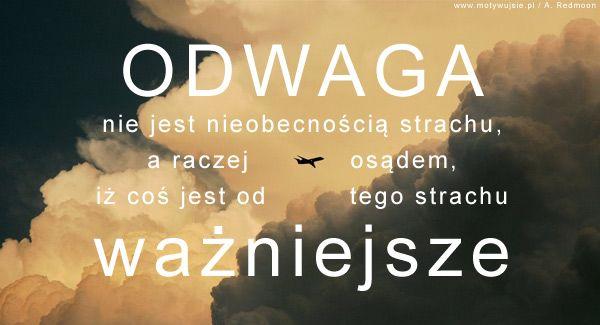 Odwaga… | MOTYWUJSIE.PL