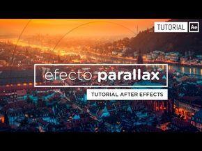 Efecto Parallax [Slideshow] - Tutorial After Effects [Español] - YouTube