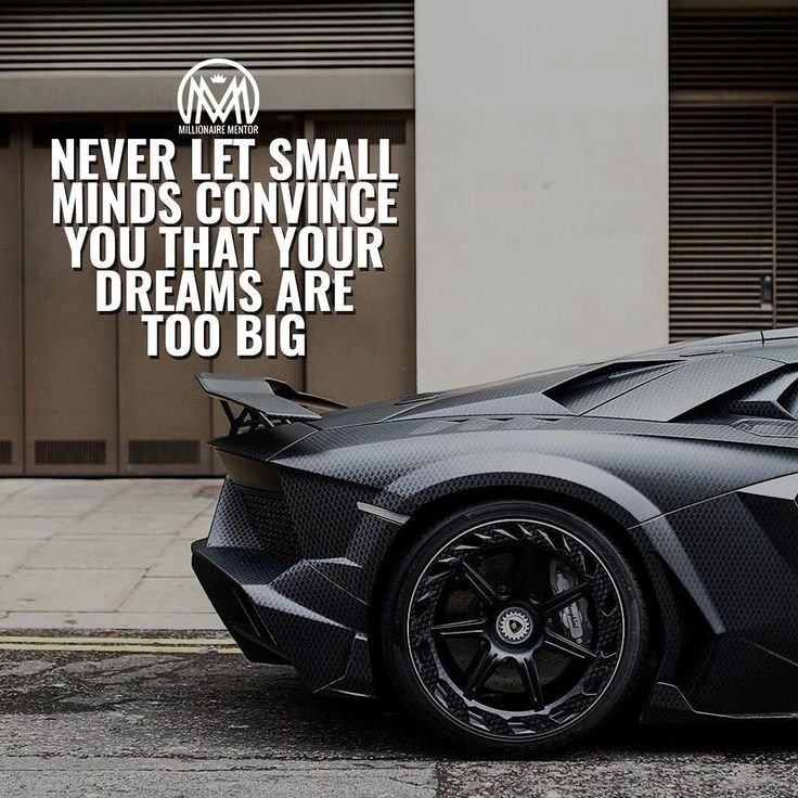 Tag Someone With Big Dreams Millionairementor Motivation Car