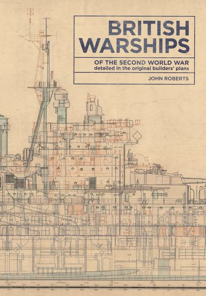 British Warships of the Second World War (NEW RELEASE) http://www.pen-and-sword.co.uk/British-Warships-of-the-Second-World-War-Hardback/p/12701